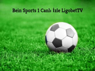 Bein Sports 1 Canlı İzle Ligobettv